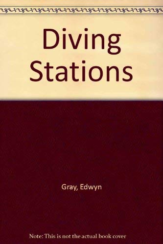 9780802708151: Diving Stations