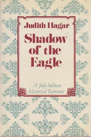 Shadow of the Eagle: Judith Hagar