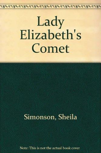 9780802708373: Lady Elizabeth's Comet
