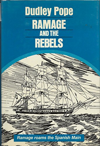 9780802708427: Ramage and the Rebels