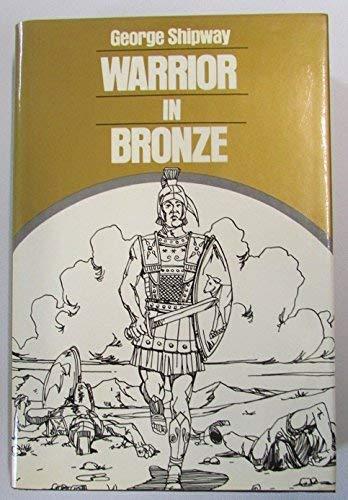 9780802708496: Warrior in Bronze