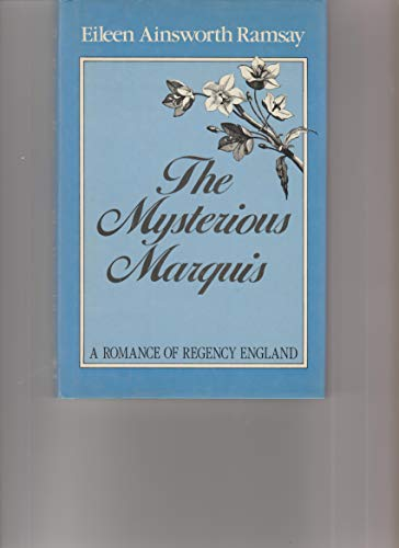 9780802708595: The Mysterious Marquis