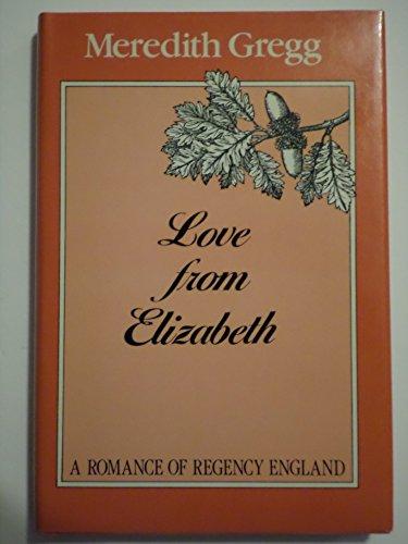 9780802708755: Love from Elizabeth