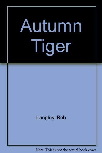 9780802708847: Autumn Tiger