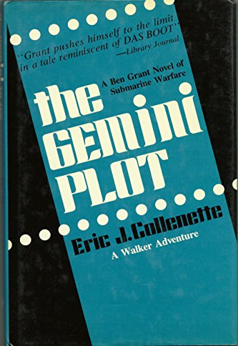 9780802709301: The Gemini Plot: A Sea Novel of World War II