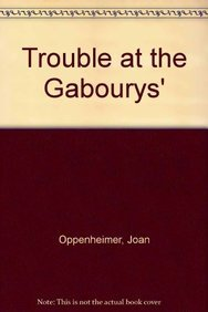 9780802709813: Trouble at the Gabourys'