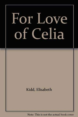 9780802710178: For Love of Celia