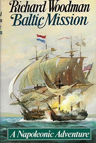 Baltic Mission: Woodman Richard