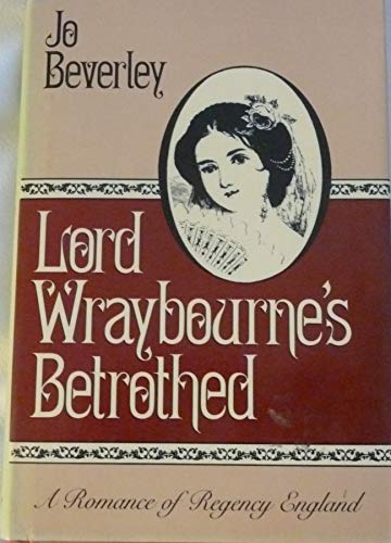 9780802710512: Lord Wraybourne's Betrothed