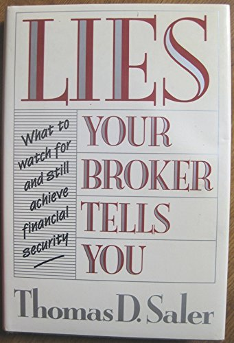 9780802710758: Lies Your Broker Tells You: What to Watch for and Still Achieve Financial Security