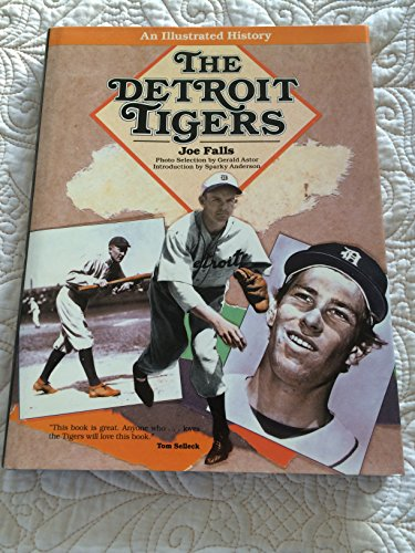 9780802710826: The Detroit Tigers: An Illustrated History