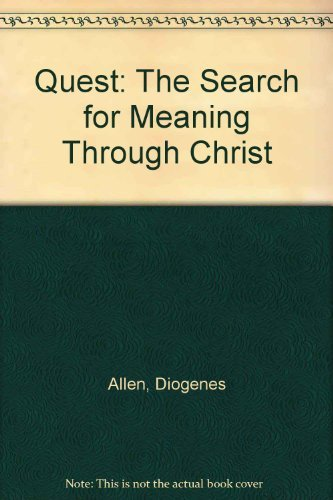 9780802711014: Quest: The Search for Meaning Through Christ