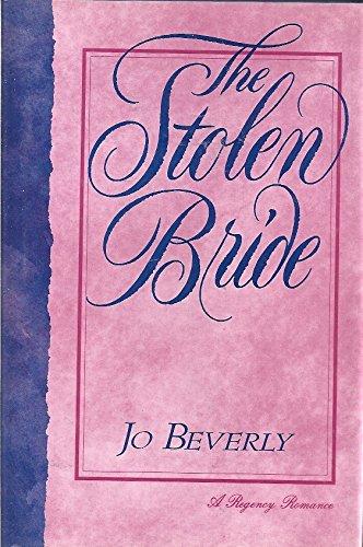 9780802711199: The Stolen Bride (A Regency Romance)