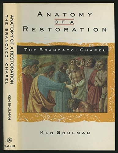 9780802711212: Anatomy of a Restoration: The Brancacci Chapel