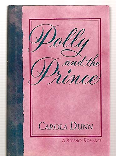 9780802711618: Polly and the Prince (A Regency Romance)