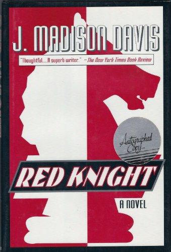 Red Knight: A Novel (0802711995) by J. Madison Davis