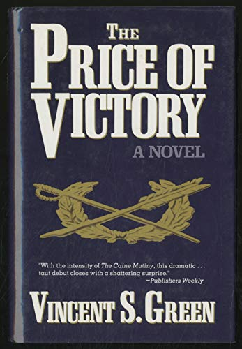 The Price of Victory: A Novel: Green, Vincent S.