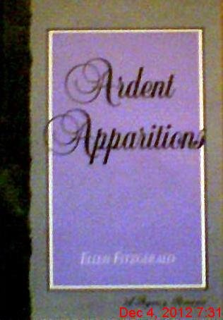 9780802712097: Ardent Apparitions