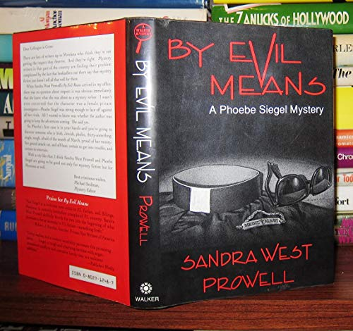 9780802712486: By Evil Means/a Phoebe Siegal Mystery