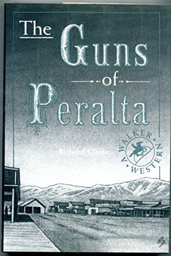9780802712752: The Guns of Peralta