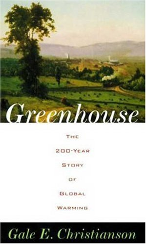 9780802713469: Greenhouse: The 200-Year Story of Global Warming