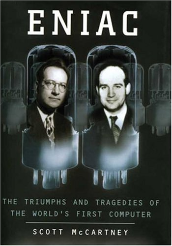 9780802713483: Eniac: The Triumphs and Tragedies of the World's First Computer
