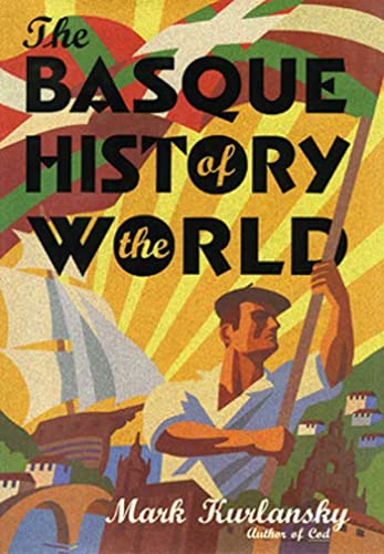9780802713490: The Basque History of the World