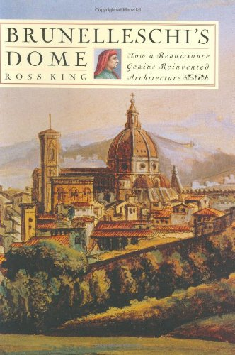 9780802713667: Brunelleschi's Dome: How a Renaissance Genius Reinvented Architecture
