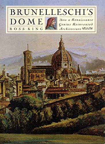 9780802713667: Brunelleschi's Dome: How a Renaissance Genius Reinvented Architecture