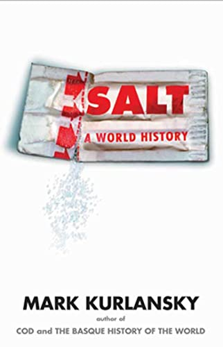 Salt: A World History (9780802713735) by Kurlansky, Mark