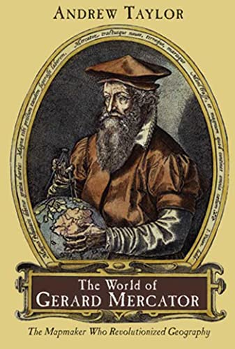9780802713773: The World of Gerard Mercator: The Mapmaker Who Revolutionized Geography