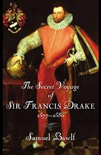 9780802714053: The Secret Voyage of Sir Francis Drake, 1577-1580