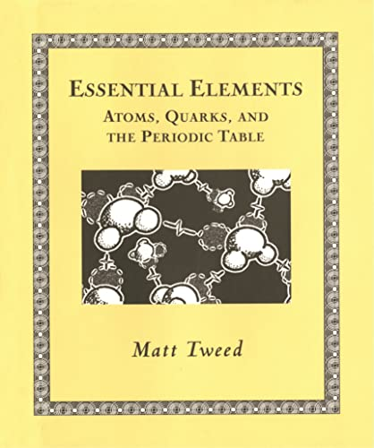 9780802714084: Essential Elements: Atoms, Quarks, and the Periodic Table (Wooden Books)
