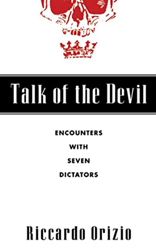 9780802714169: Talk of the Devil: Encounters with Seven Dictators