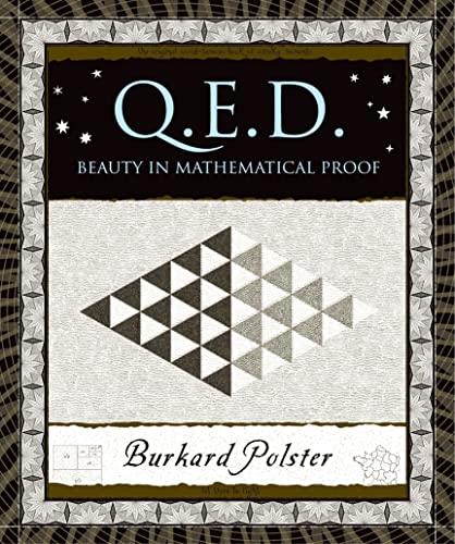 9780802714312: Q.E.D.: Beauty in Mathematical Proof (Wooden Books)