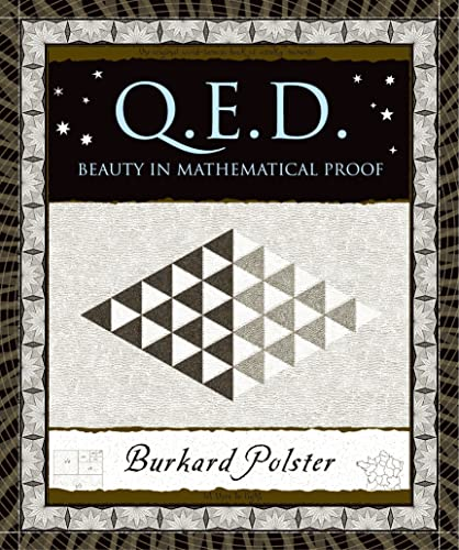 9780802714312: Q.E.D.: Beauty in Mathematical Proof (Wooden Books)