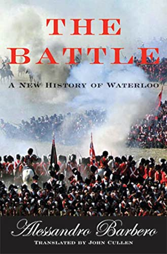 The Battle: A New History Of Waterloo: Barbero, Alessandro