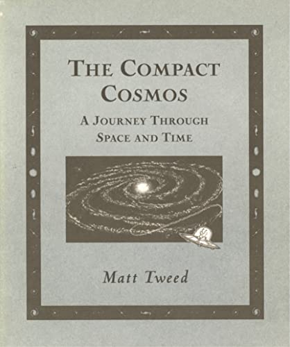 9780802714558: Compact Cosmos: A Journey Through Space and Time (Wooden Books)