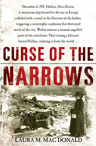 Curse of the Narrows: Mac Donald, Laura M.
