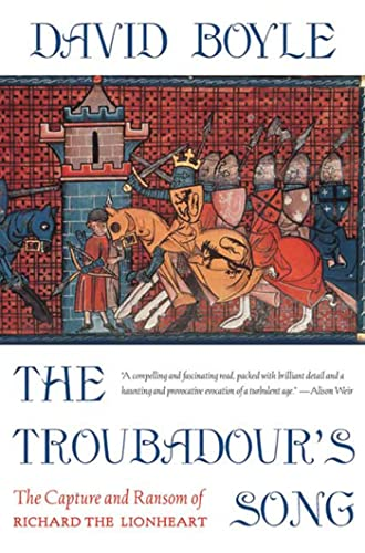 Troubadour's Song: The Capture, Imprisonment And Ransom of Richard the Lionheart