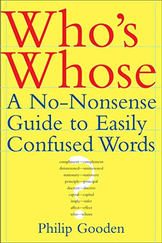 9780802714640: Who's Whose: A No-Nonsense Guide to Easily Confused Words