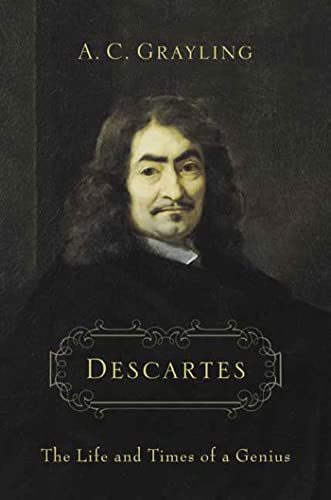Descartes. The Life And Times Of A Genius: Grayling, A. C.