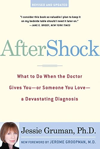 9780802715029: AfterShock: What to Do When the Doctor Gives You--Or Someone You Love--a Devastating Diagnosis