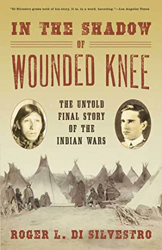 9780802715142: In The Shadow of Wounded Knee: The Untold Final Story of the Indian Wars