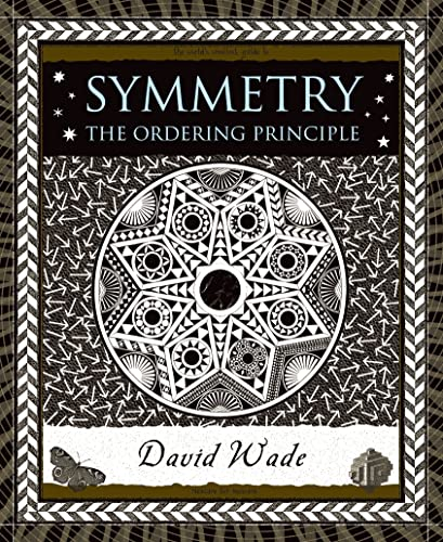 9780802715388: Symmetry: The Ordering Principle (Wooden Books)