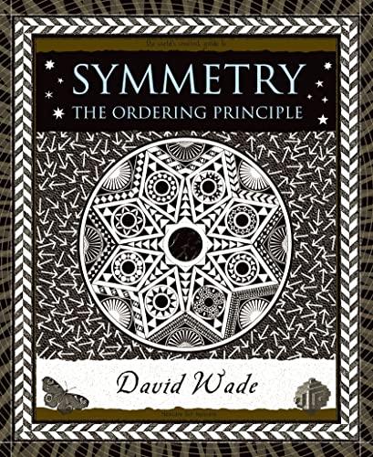 9780802715388: Symmetry: The Ordering Principle