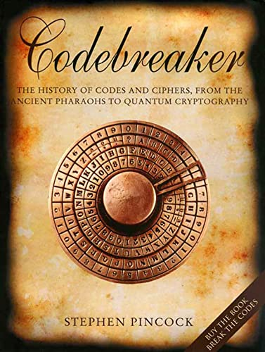 9780802715470: Codebreaker: The History of Codes and Ciphers