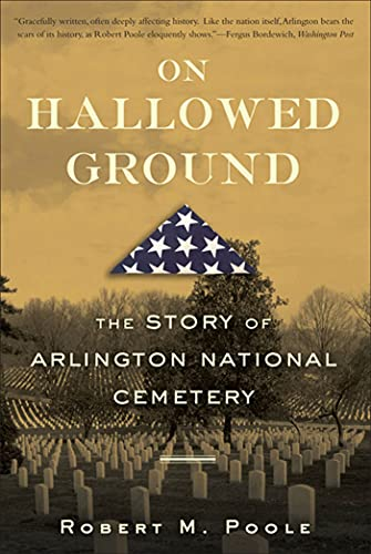 9780802715494: On Hallowed Ground: The Story of Arlington National Cemetery