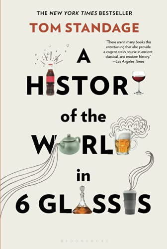 9780802715524: A History of the World in 6 Glasses