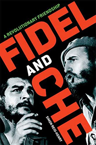 9780802715739: Fidel and Che: A Revolutionary Friendship